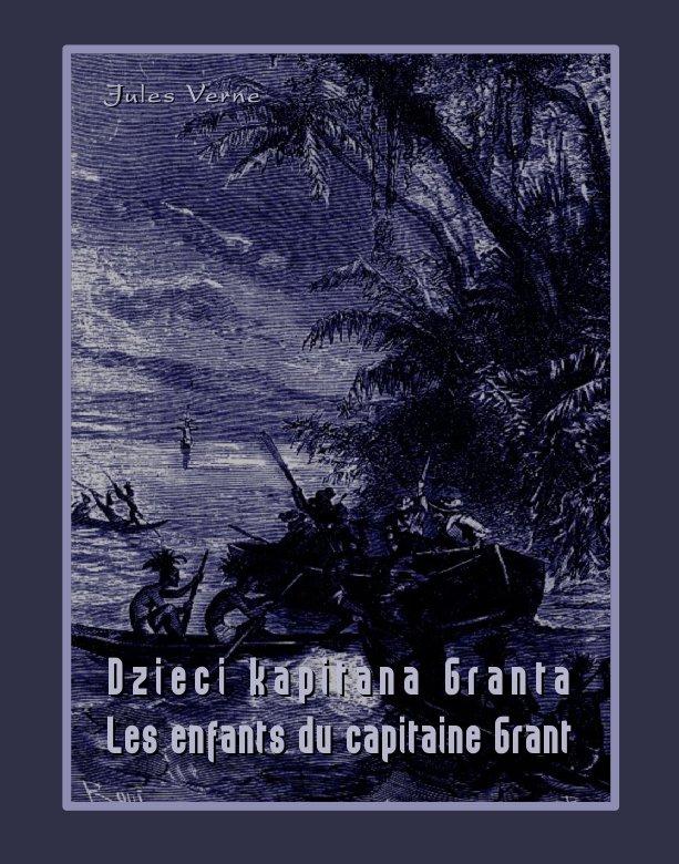 Dzieci kapitana Granta. Les enfants du capitaine Grant - Ebook (Książka na Kindle) do pobrania w formacie MOBI