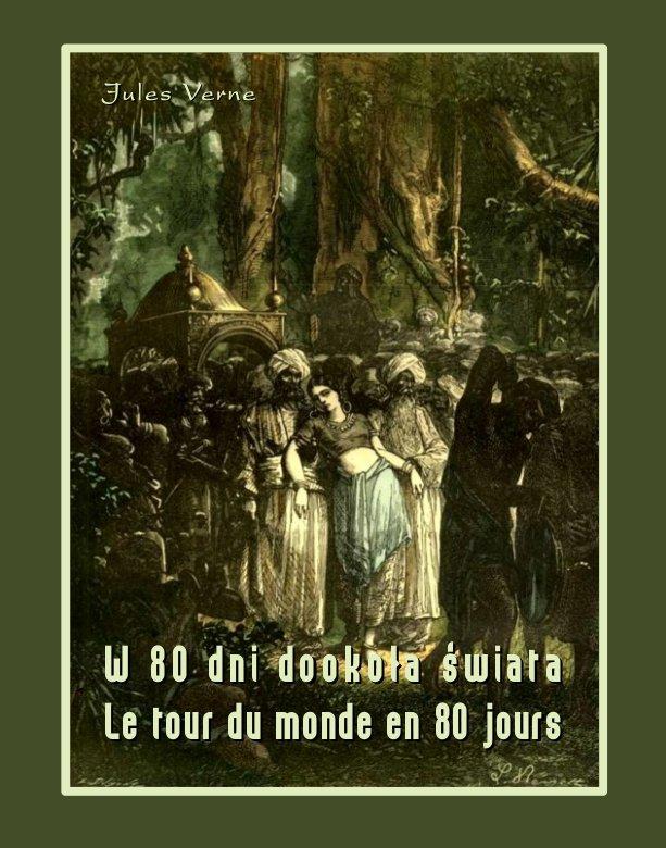 W 80 dni dookoła świata. Le tour du monde en 80 jours - Ebook (Książka na Kindle) do pobrania w formacie MOBI