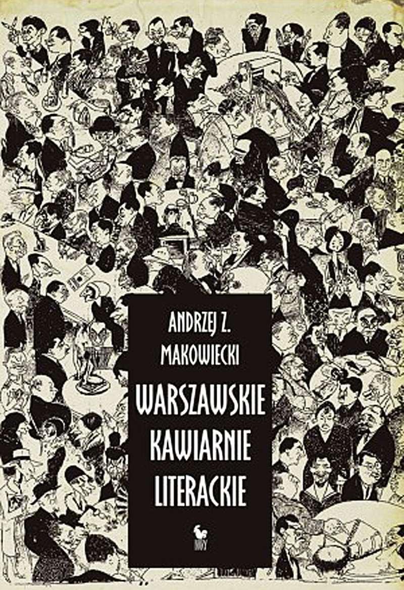 Warszawskie kawiarnie literackie - Ebook (Książka EPUB) do pobrania w formacie EPUB