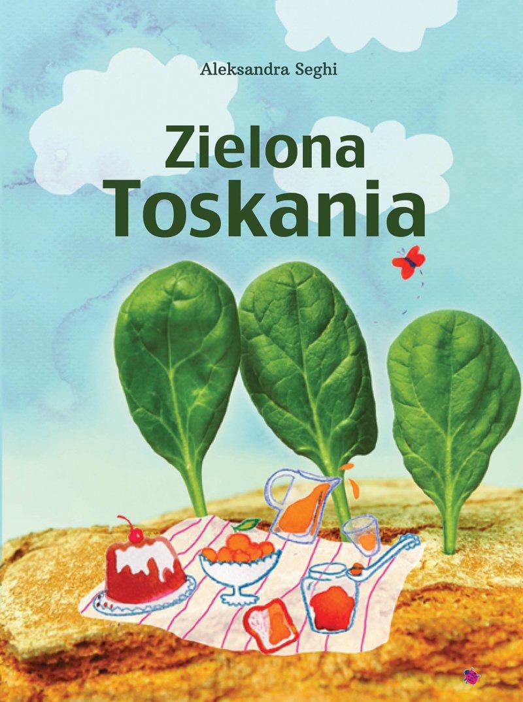 Zielona Toskania - Ebook (Książka na Kindle) do pobrania w formacie MOBI