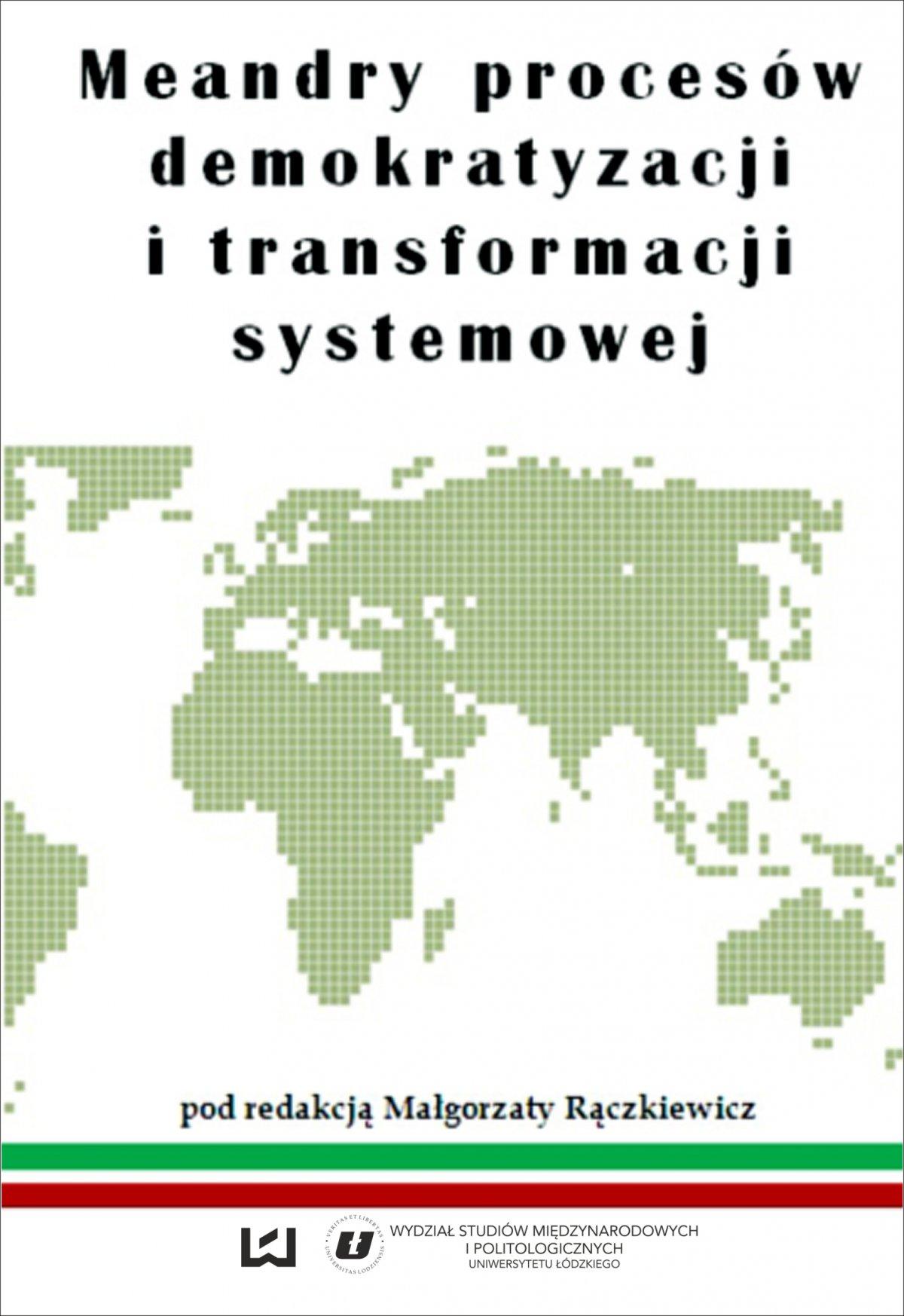 Meandry procesów demokratyzacji i transformacji systemowej - Ebook (Książka PDF) do pobrania w formacie PDF