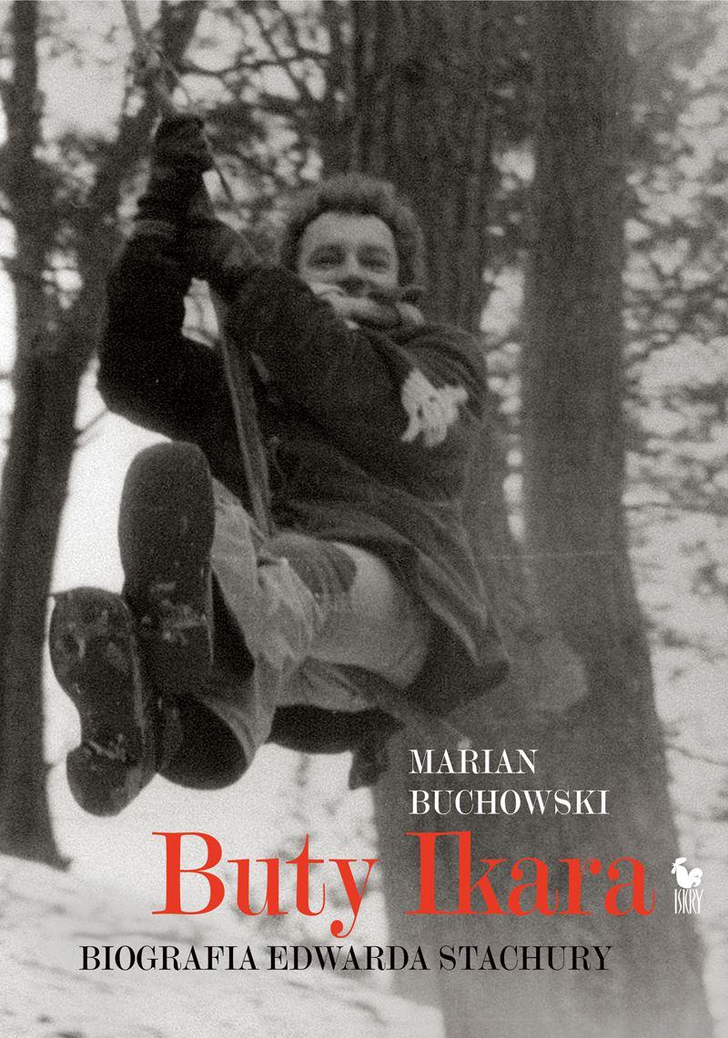 Buty Ikara. Biografia Edwarda Stachury - Ebook (Książka EPUB) do pobrania w formacie EPUB
