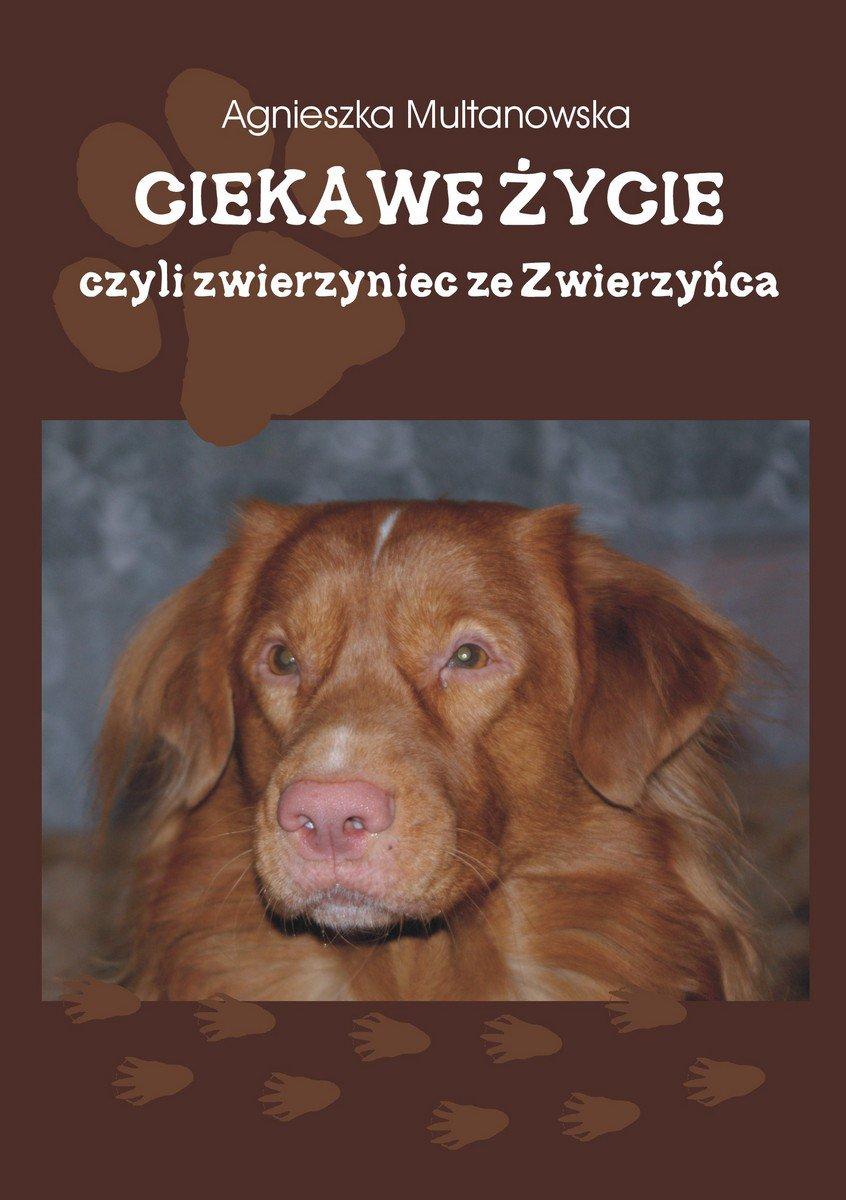 Ciekawe życie, czyli zwierzyniec ze Zwierzyńca - Ebook (Książka na Kindle) do pobrania w formacie MOBI