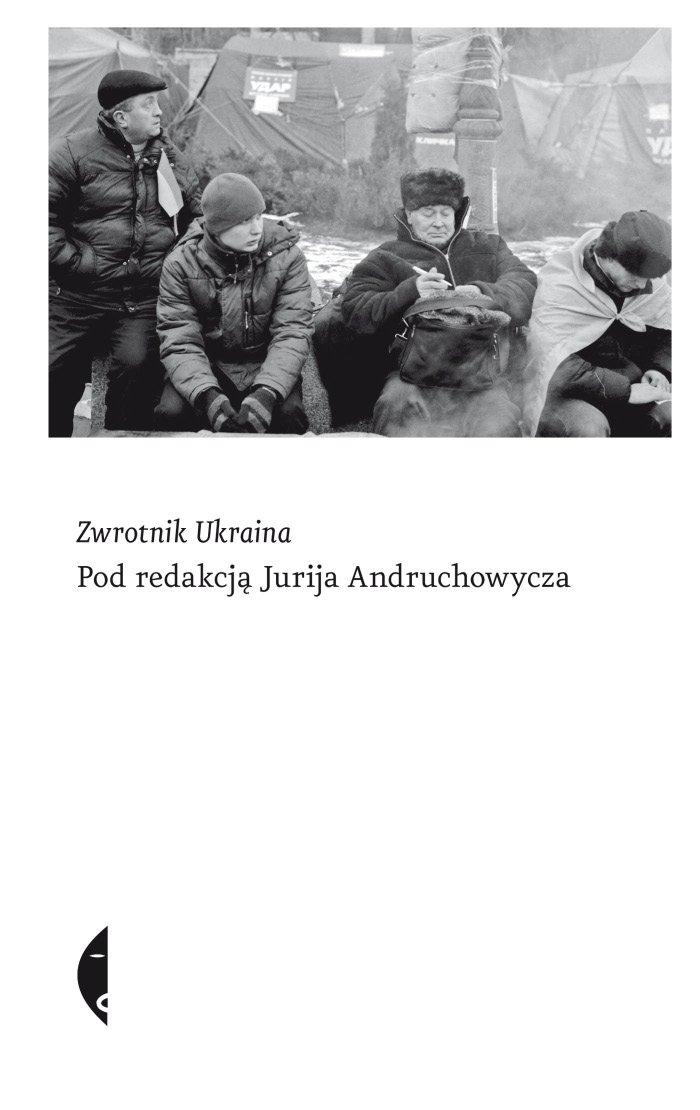 Zwrotnik Ukraina - Ebook (Książka EPUB) do pobrania w formacie EPUB