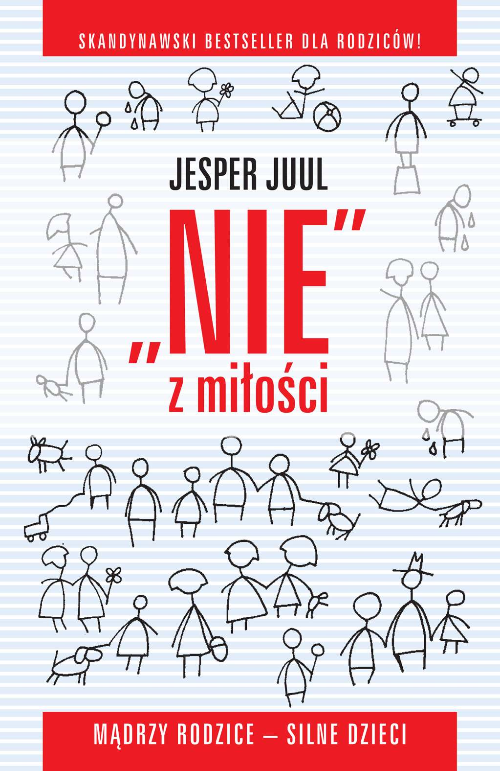 ,,Nie'' z miłości. Mądrzy rodzice - silne dzieci - Ebook (Książka na Kindle) do pobrania w formacie MOBI