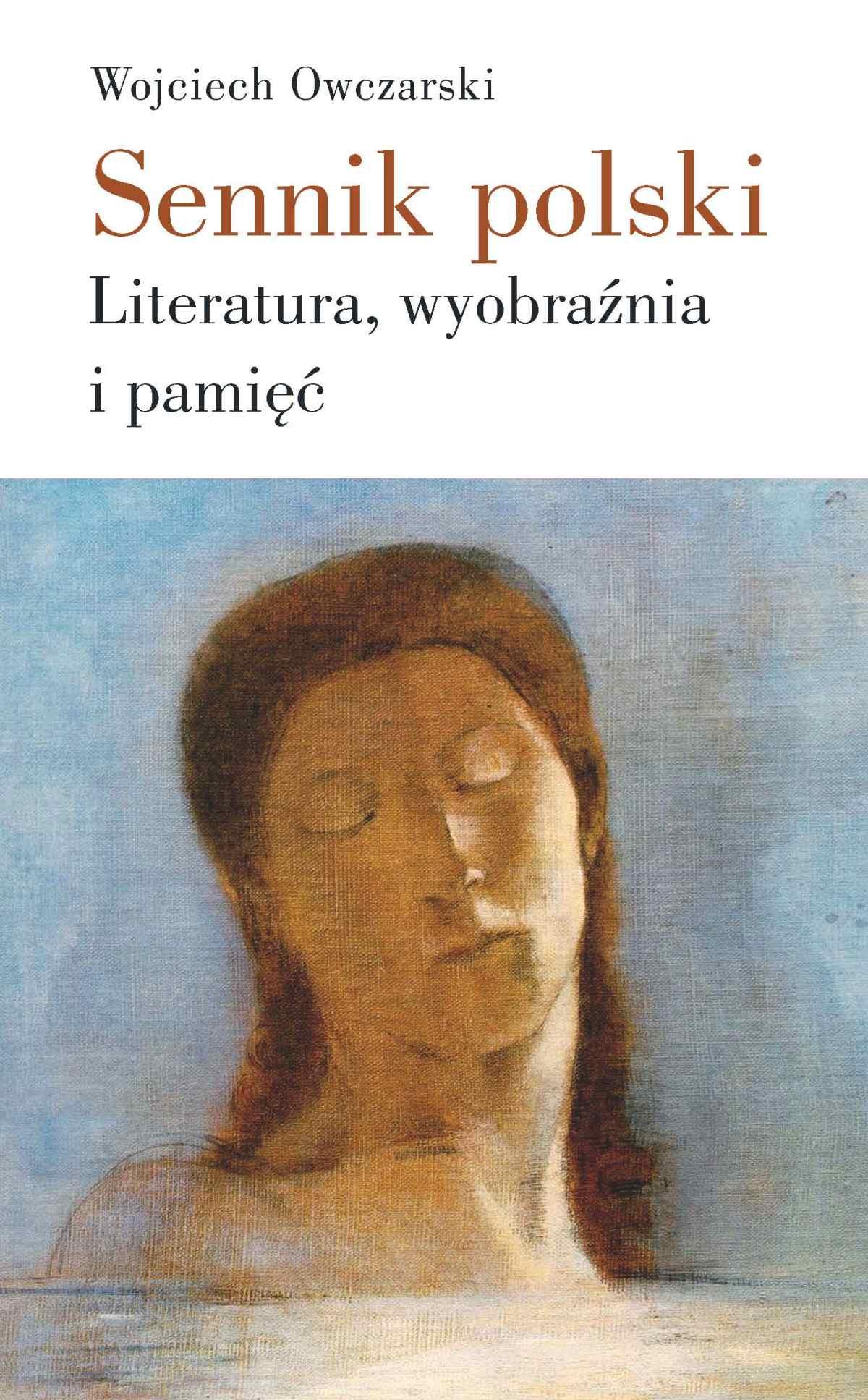 Sennik polski. Literatura, wyobraźnia i pamięć - Ebook (Książka na Kindle) do pobrania w formacie MOBI