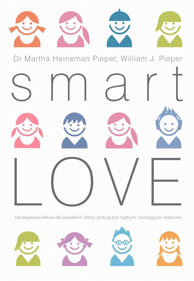 Smart love. Mądra miłość - Ebook (Książka na Kindle) do pobrania w formacie MOBI