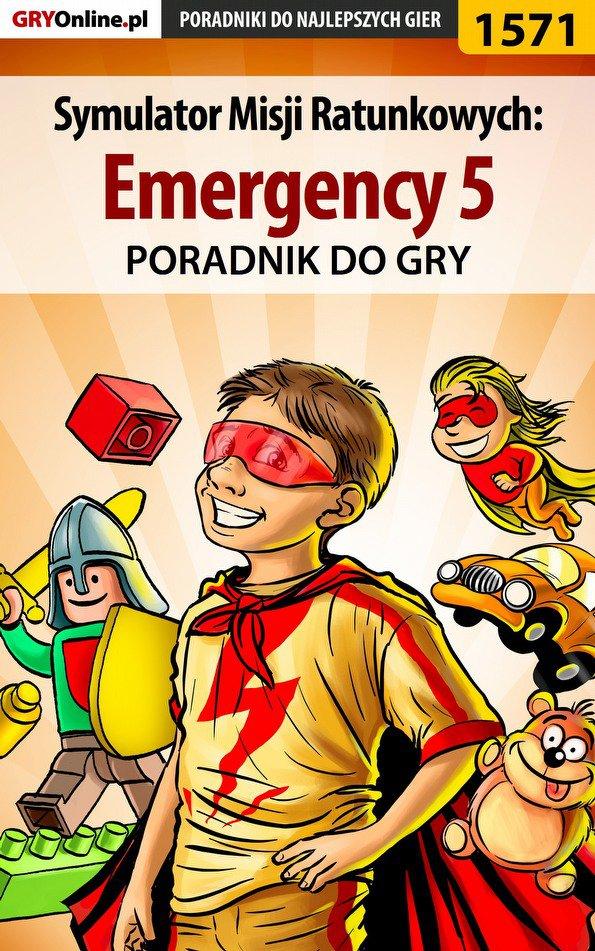 Symulator Misji Ratunkowych: Emergency 5 - poradnik do gry - Ebook (Książka PDF) do pobrania w formacie PDF