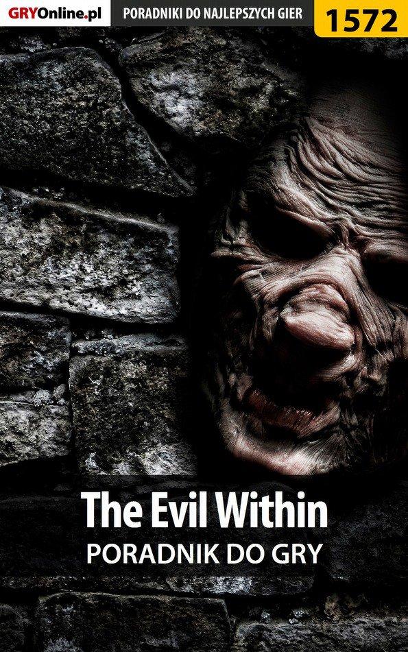 The Evil Within - poradnik do gry - Ebook (Książka PDF) do pobrania w formacie PDF