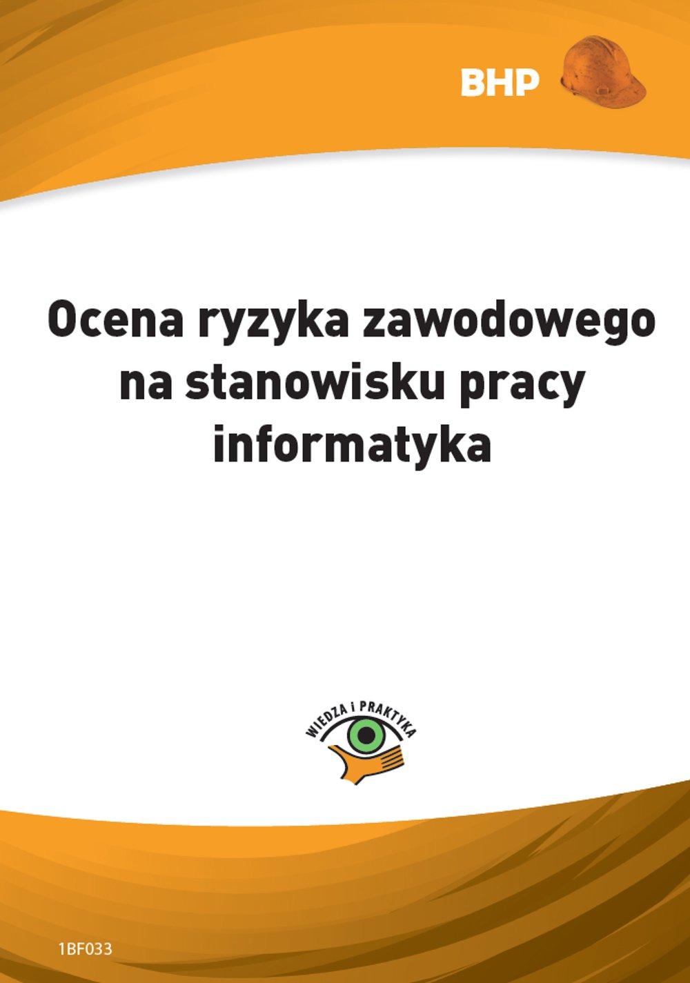 Ocena ryzyka zawodowego na stanowisku pracy informatyka - Ebook (Książka PDF) do pobrania w formacie PDF