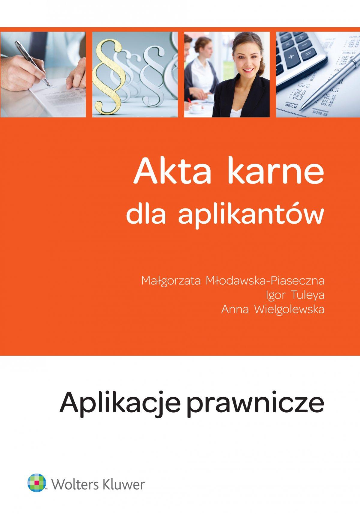 Akta karne dla aplikantów - Ebook (Książka EPUB) do pobrania w formacie EPUB