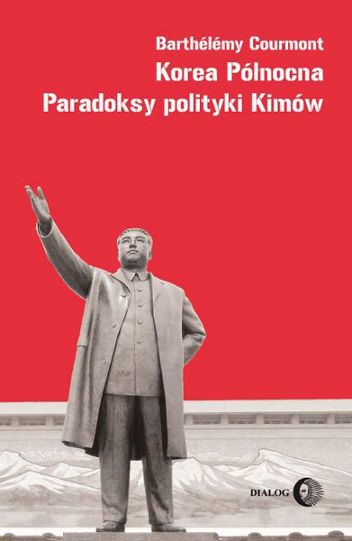 Korea Północna. Paradoksy polityki Kimów - Ebook (Książka na Kindle) do pobrania w formacie MOBI