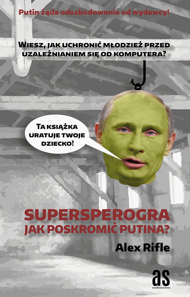 Supersperogra. Jak poskromić Putina? - Ebook (Książka EPUB) do pobrania w formacie EPUB