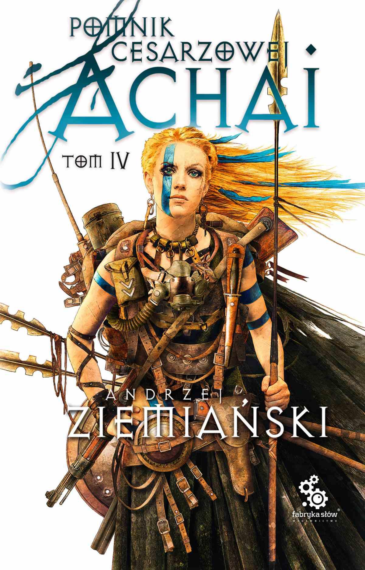 Pomnik Cesarzowej Achai. Tom 4 - Ebook (Książka EPUB) do pobrania w formacie EPUB