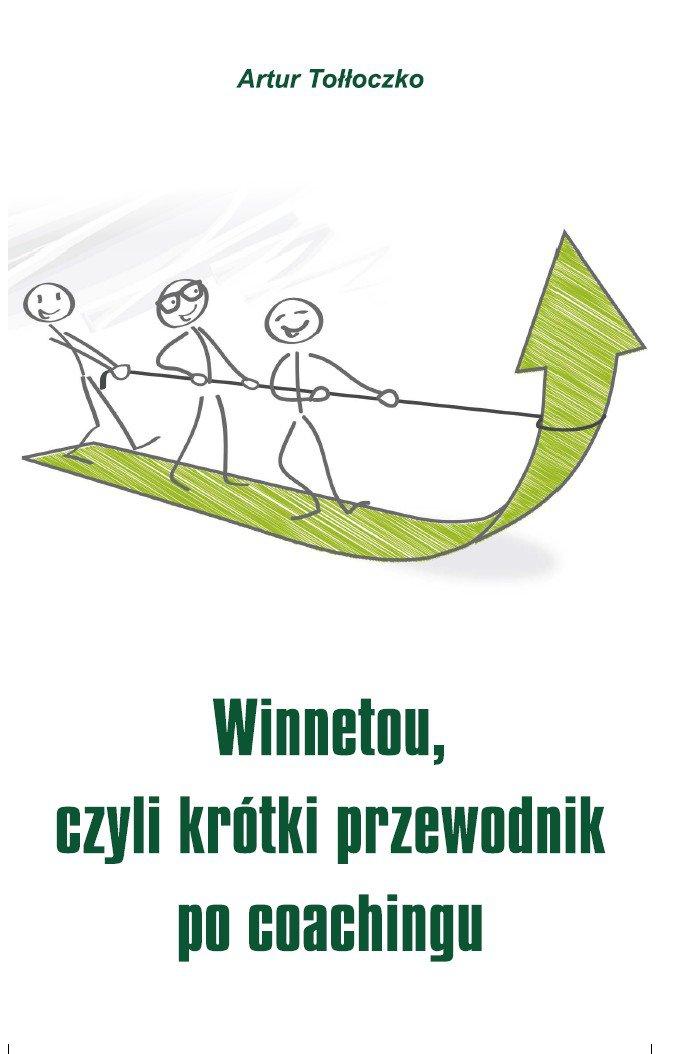Winnetou, czyli krótki przewodnik po coachingu - Ebook (Książka na Kindle) do pobrania w formacie MOBI
