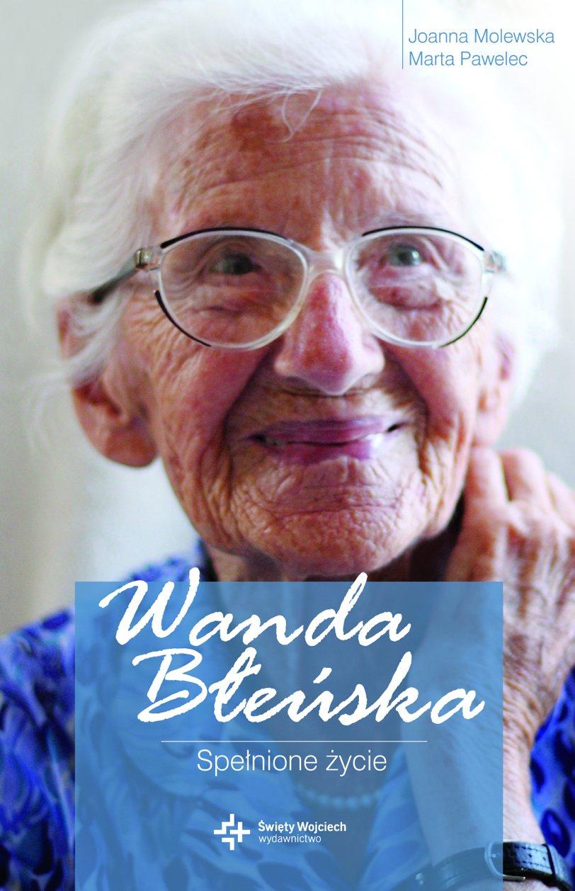 Wanda Błeńska. Spełnione życie - Ebook (Książka na Kindle) do pobrania w formacie MOBI