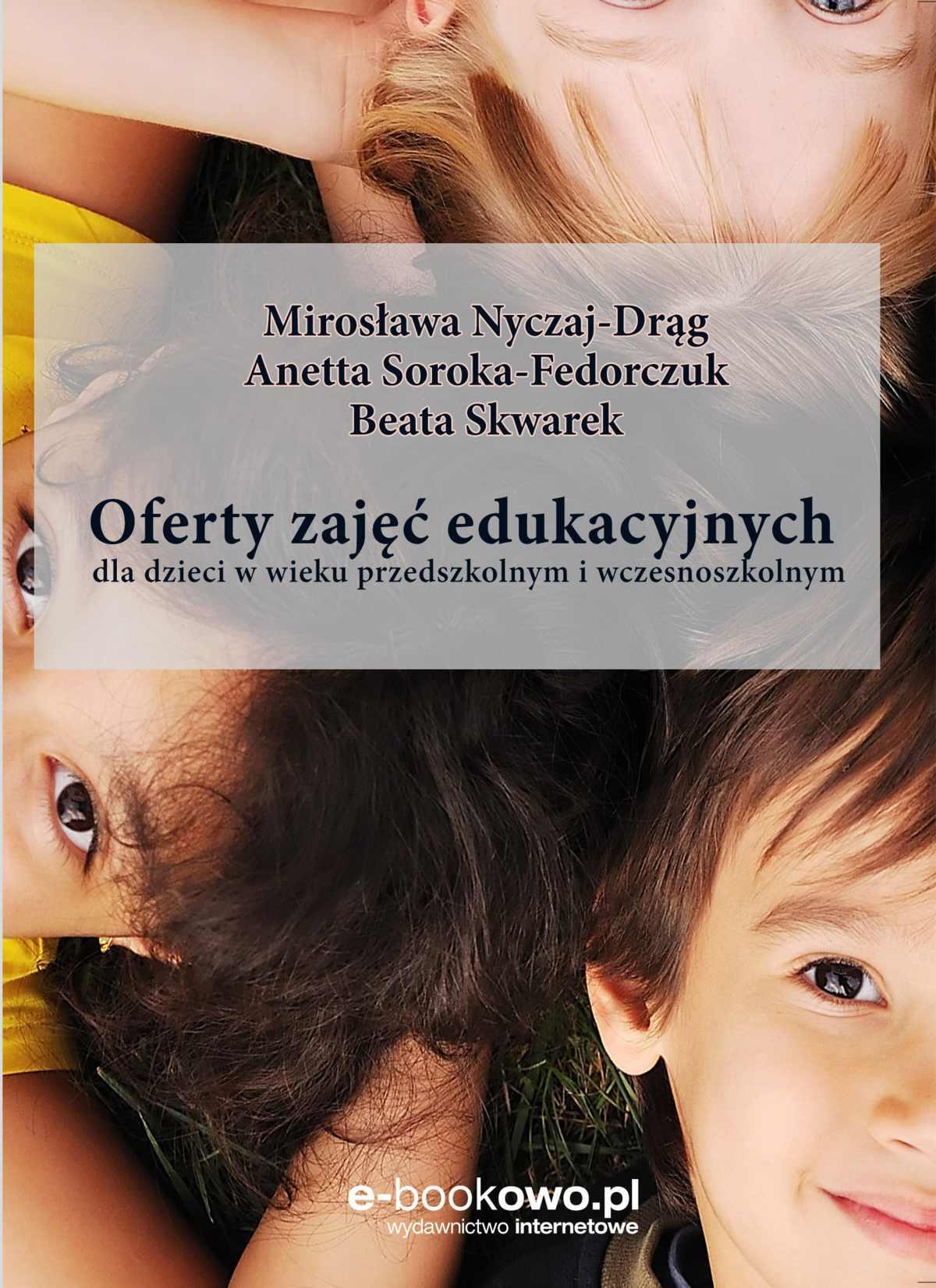 Oferty zajęć edukacyjnych dla dzieci w wieku przedszkolnym i wczesnoszkolnym - Ebook (Książka PDF) do pobrania w formacie PDF