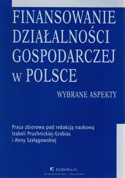Finansowanie działalności gospodarczej w Polsce. Wybrane aspekty - Ebook (Książka PDF) do pobrania w formacie PDF