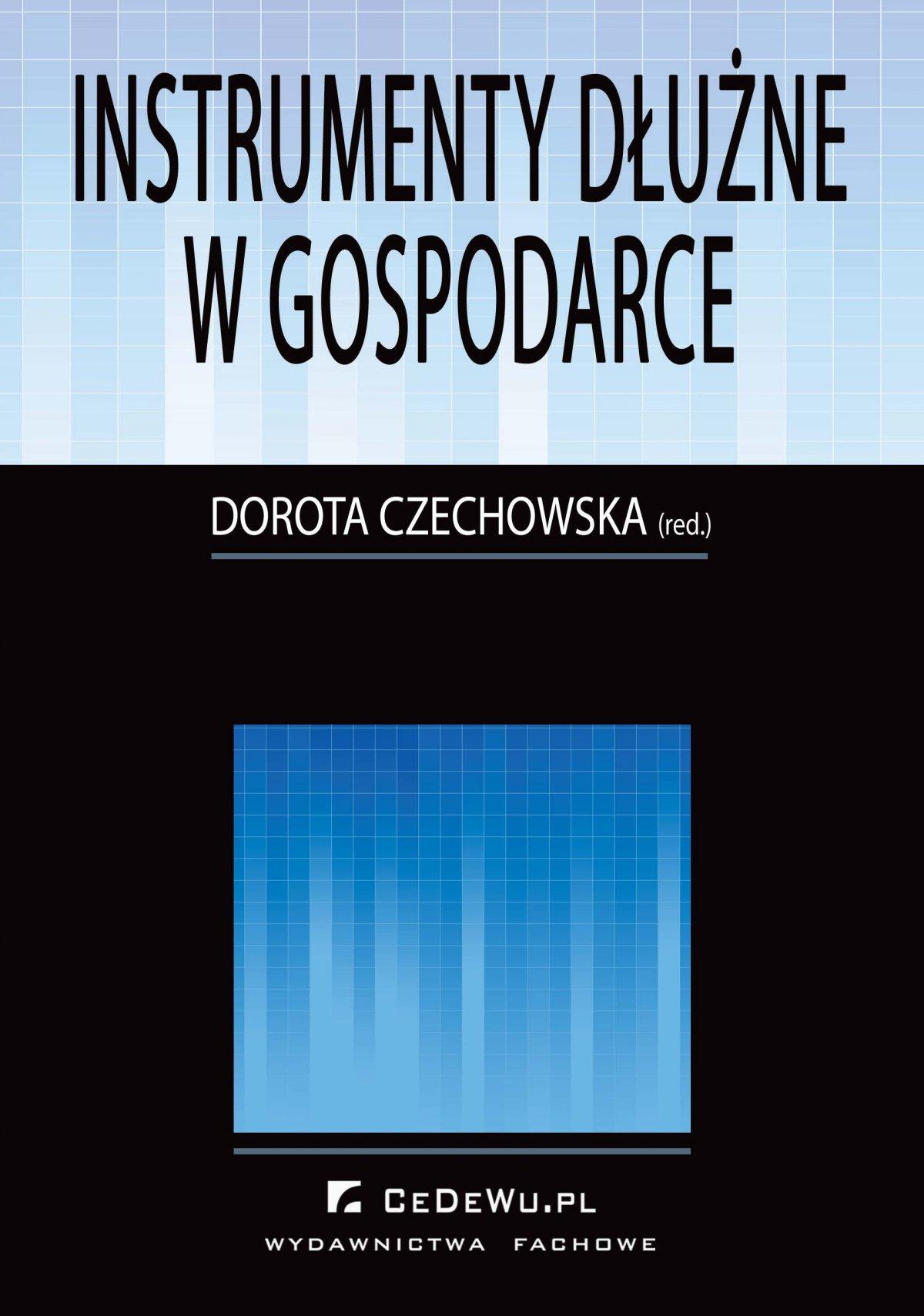 Instrumenty dłużne w gospodarce - Ebook (Książka PDF) do pobrania w formacie PDF