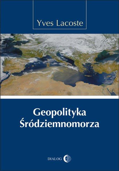 Geopolityka Śródziemnomorza - Ebook (Książka na Kindle) do pobrania w formacie MOBI