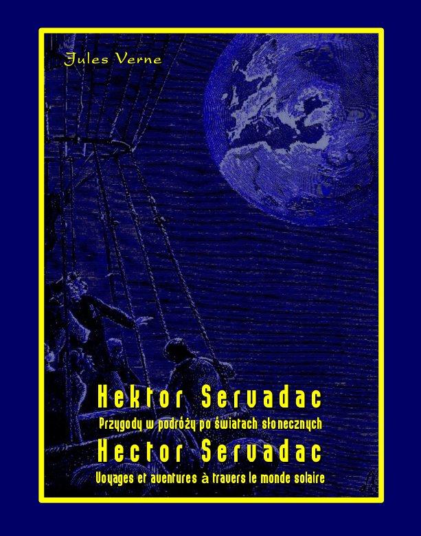 Hektor Servadac. Przygody w podróży po światach słonecznych. Hector Servadac. Voyages et aventures à travers le monde solaire - Ebook (Książka na Kindle) do pobrania w formacie MOBI