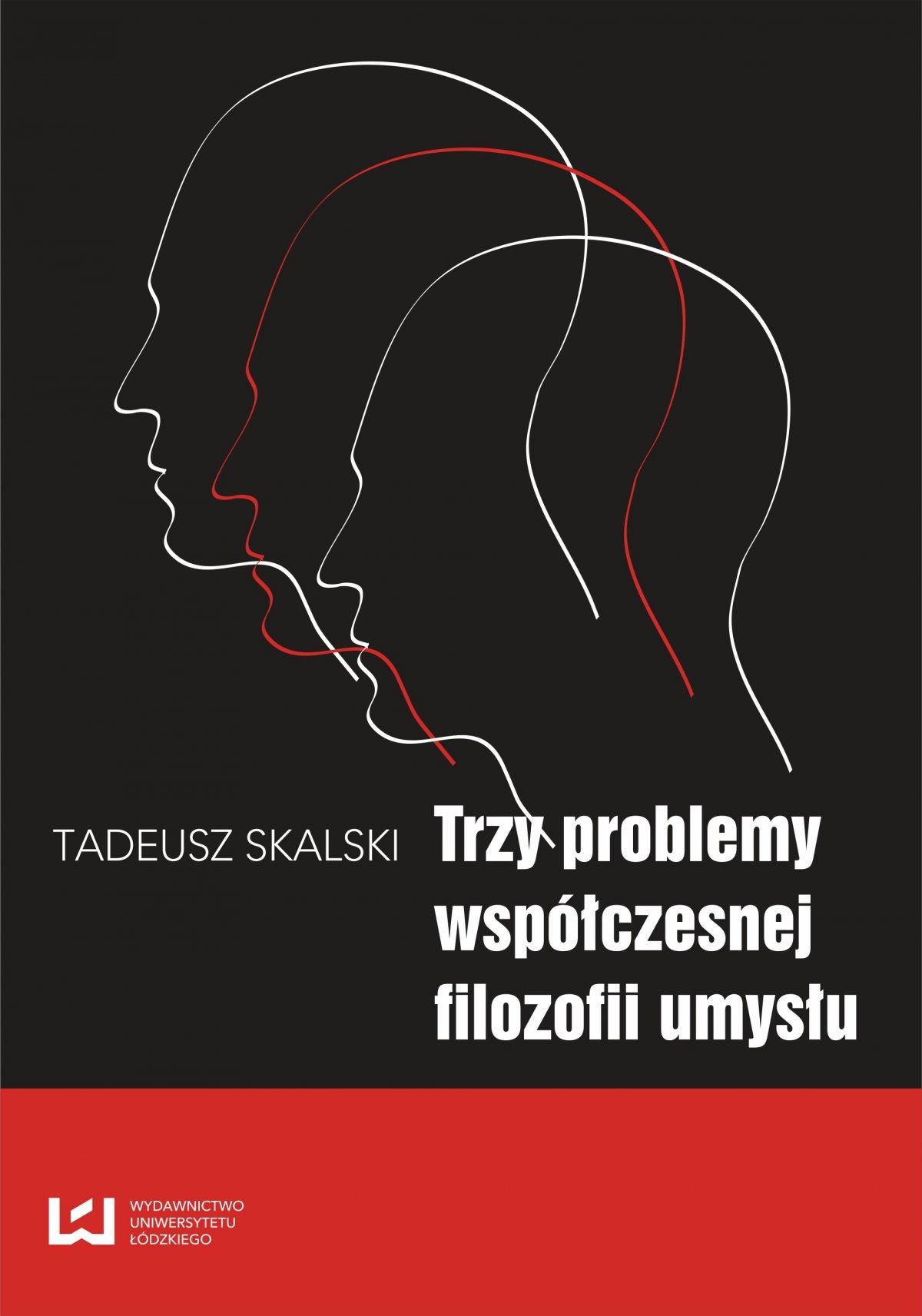 Trzy problemy współczesnej filozofii umysłu - Ebook (Książka PDF) do pobrania w formacie PDF