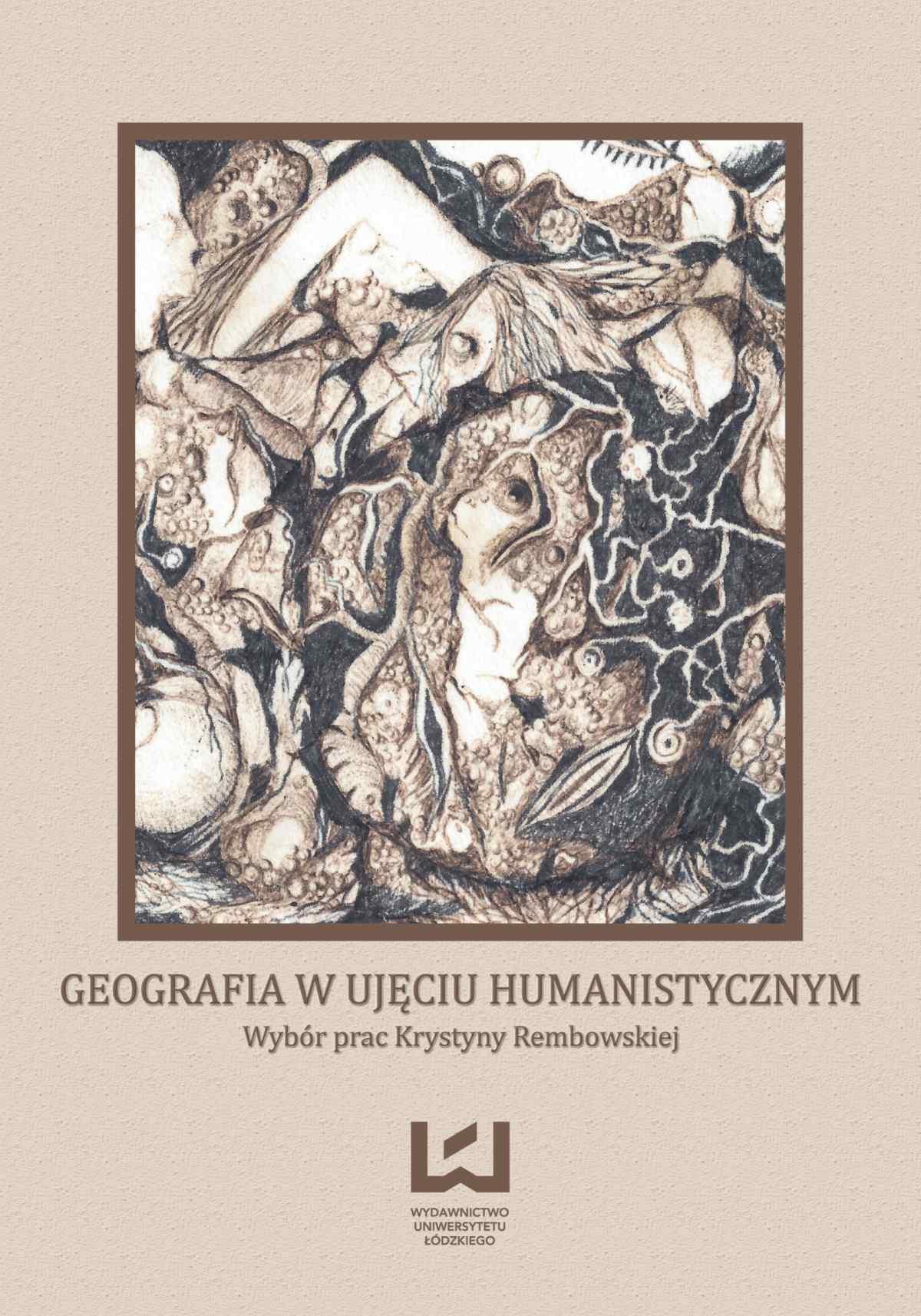Geografia w ujęciu humanistycznym. Wybór prac Krystyny Rembowskiej - Ebook (Książka PDF) do pobrania w formacie PDF