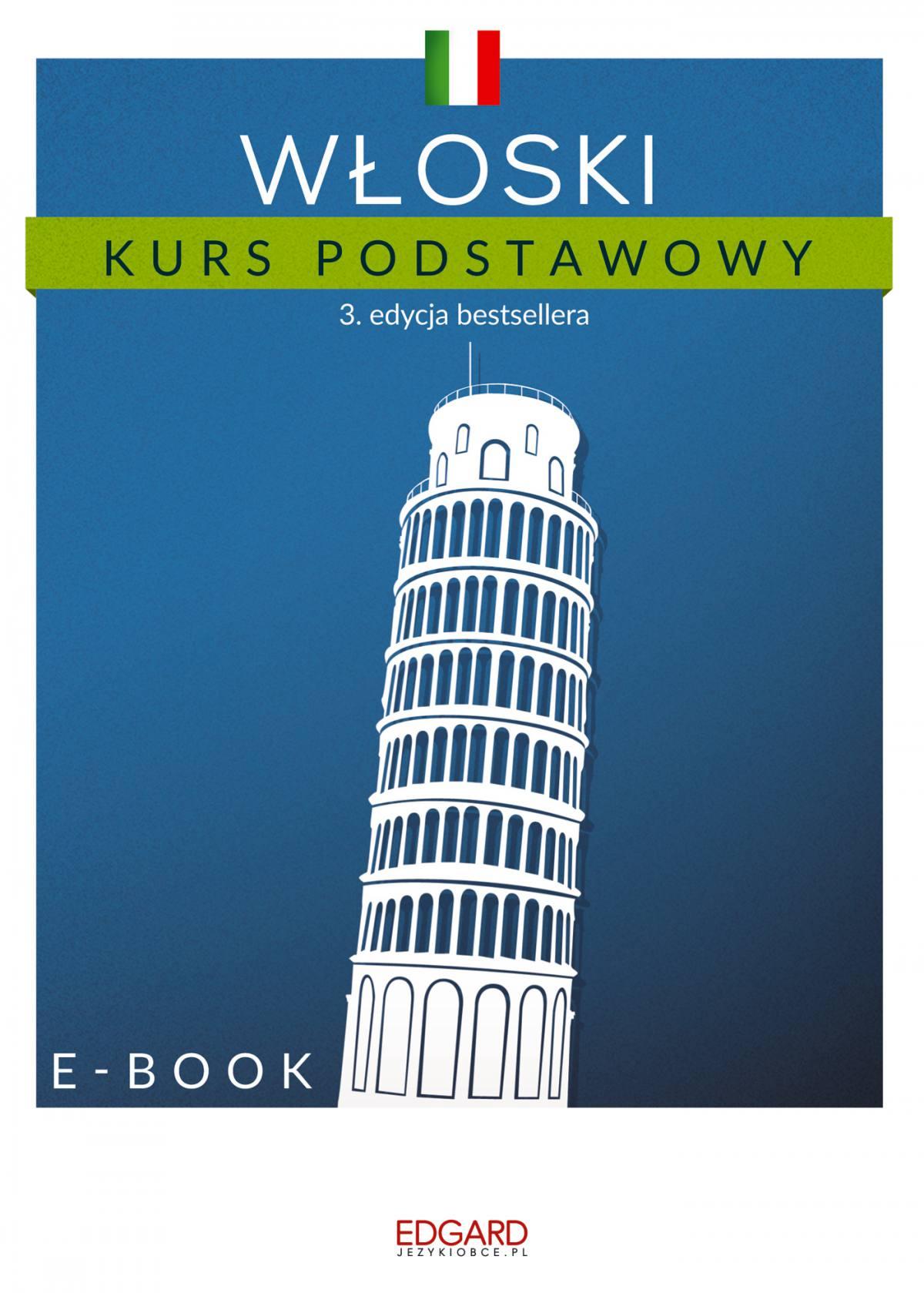 Włoski Kurs podstawowy. Edycja 3 - Ebook (Książka na Kindle) do pobrania w formacie MOBI