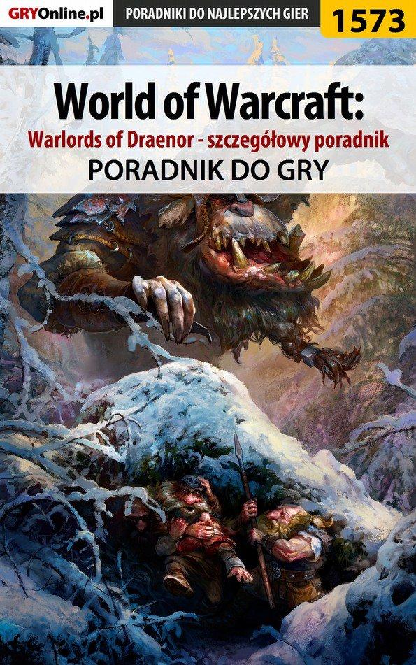 World of Warcraft: Warlords of Draenor - szczegółowy poradnik - Ebook (Książka PDF) do pobrania w formacie PDF
