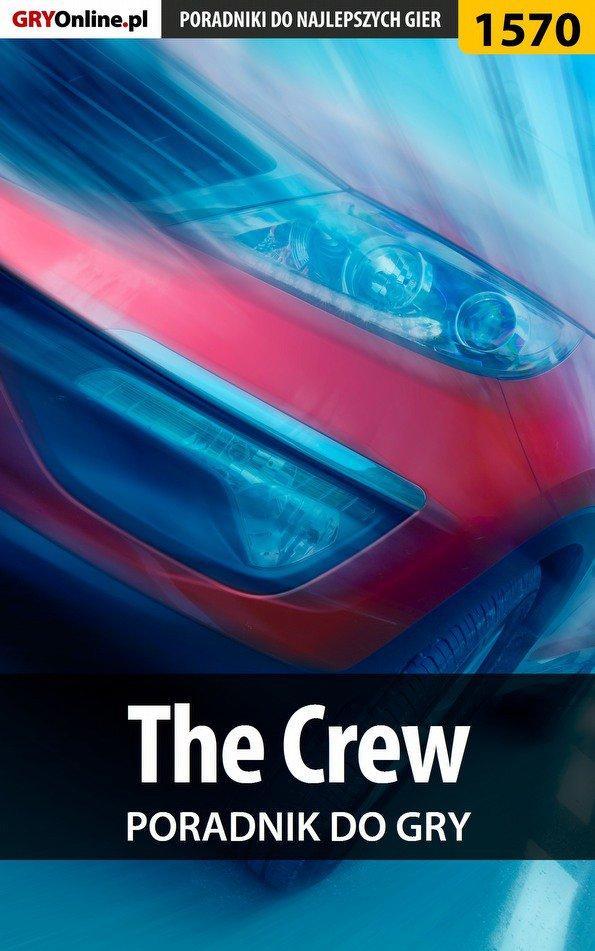 The Crew - poradnik do gry - Ebook (Książka EPUB) do pobrania w formacie EPUB