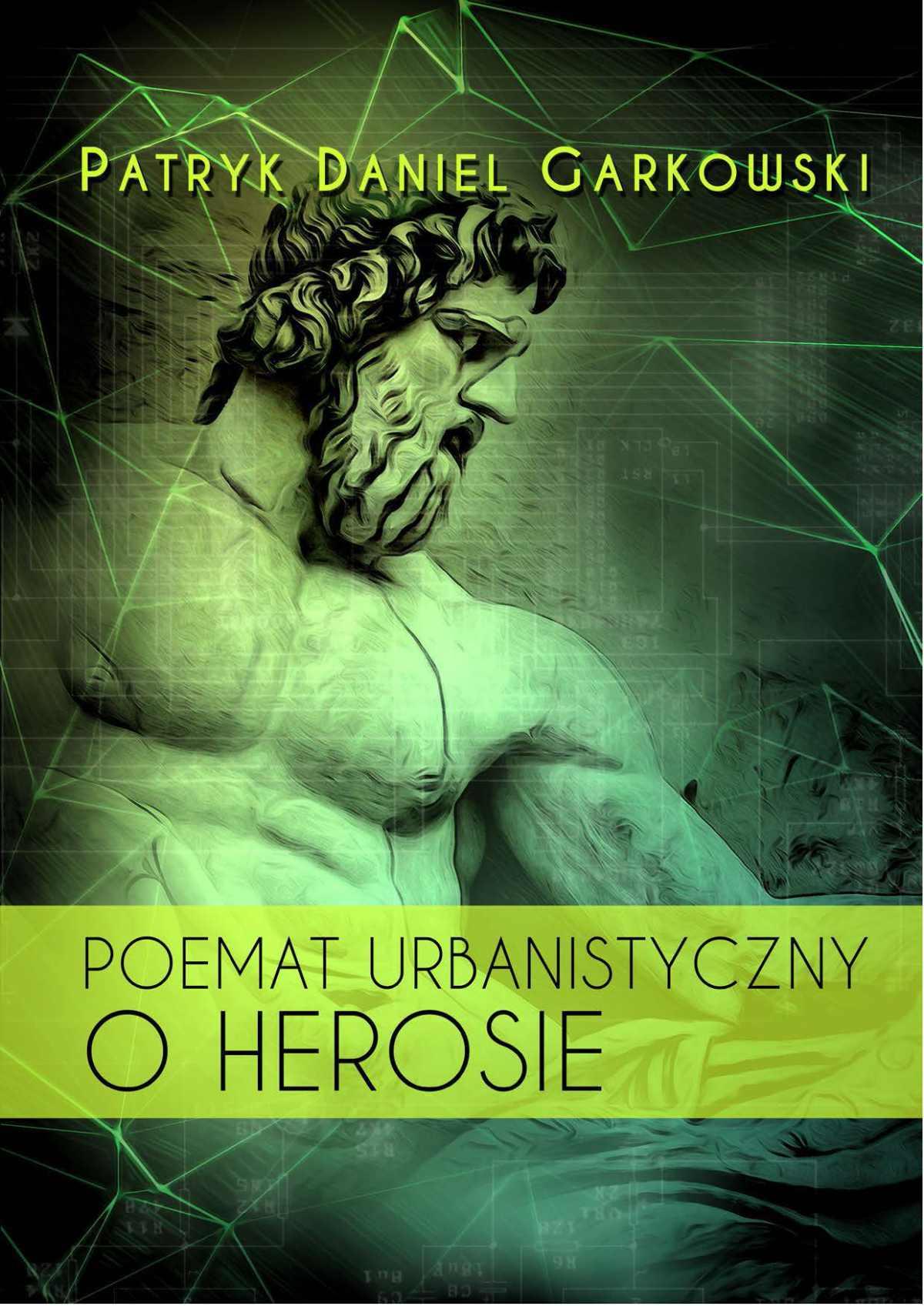 Poemat urbanistyczny o Herosie - Ebook (Książka EPUB) do pobrania w formacie EPUB