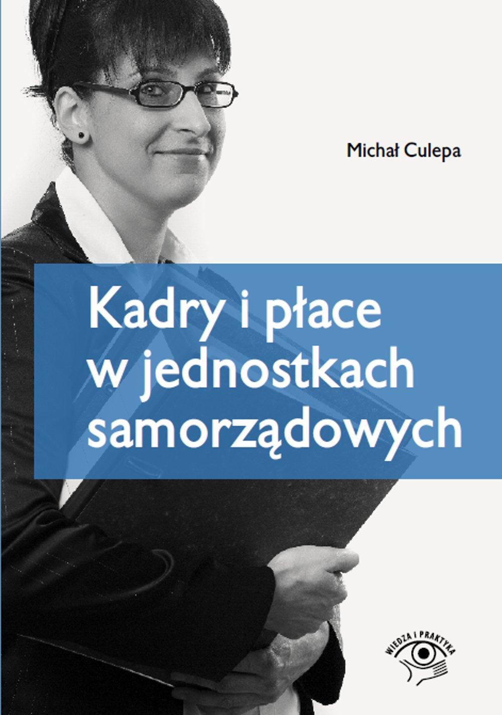 Kadry i płace w jednostkach samorządowych - Ebook (Książka EPUB) do pobrania w formacie EPUB