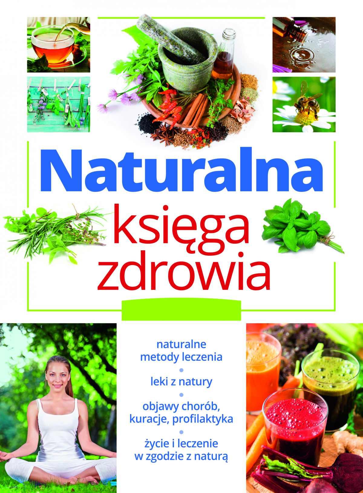 Naturalna księga zdrowia - Ebook (Książka PDF) do pobrania w formacie PDF