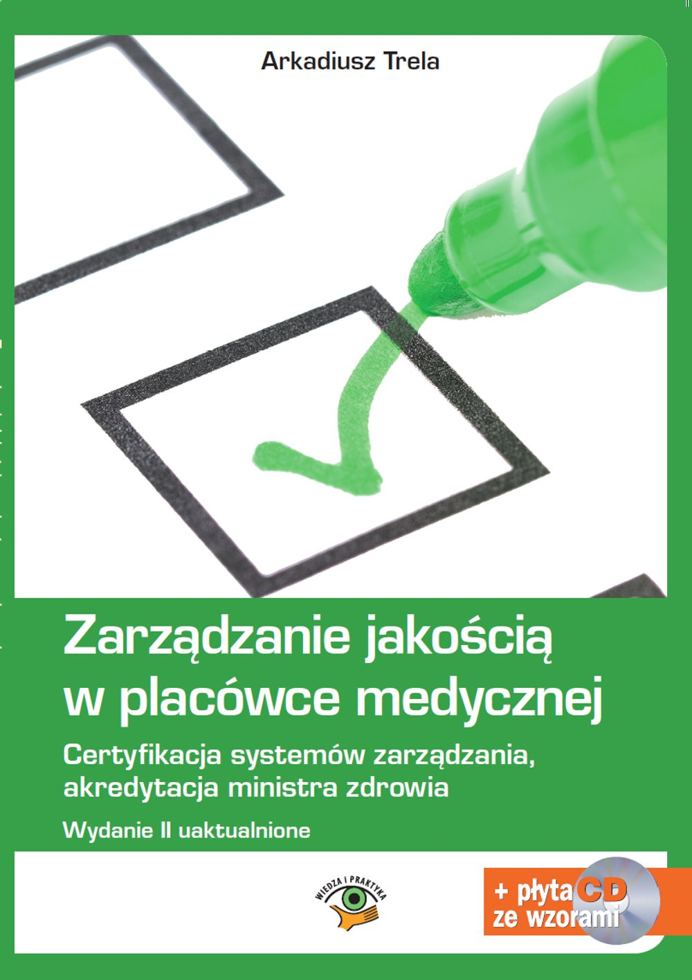 Zarządzanie jakością w placówce medycznej. Wydanie II - Ebook (Książka PDF) do pobrania w formacie PDF