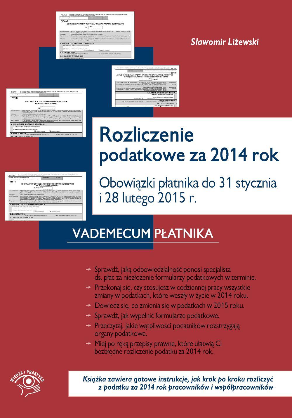 Rozliczenie podatkowe za 2014 rok Obowiązki płatnika do końca stycznia i końca lutego 2015 r. - Ebook (Książka EPUB) do pobrania w formacie EPUB