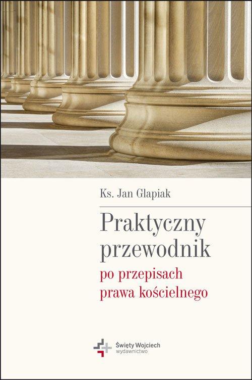 Praktyczny przewodnik po przepisach prawa kościelnego - Ebook (Książka na Kindle) do pobrania w formacie MOBI