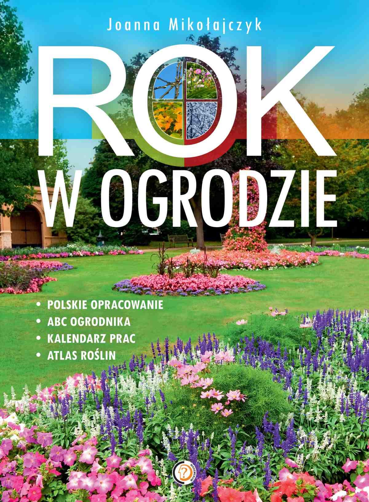 Rok w ogrodzie - Ebook (Książka PDF) do pobrania w formacie PDF