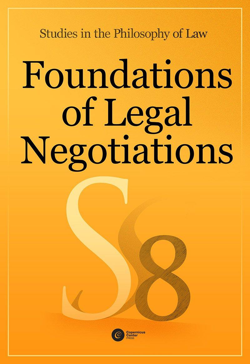 Foundations of Legal Negotiations. Studies in the Philosophy of Law vol. 8 - Ebook (Książka EPUB) do pobrania w formacie EPUB
