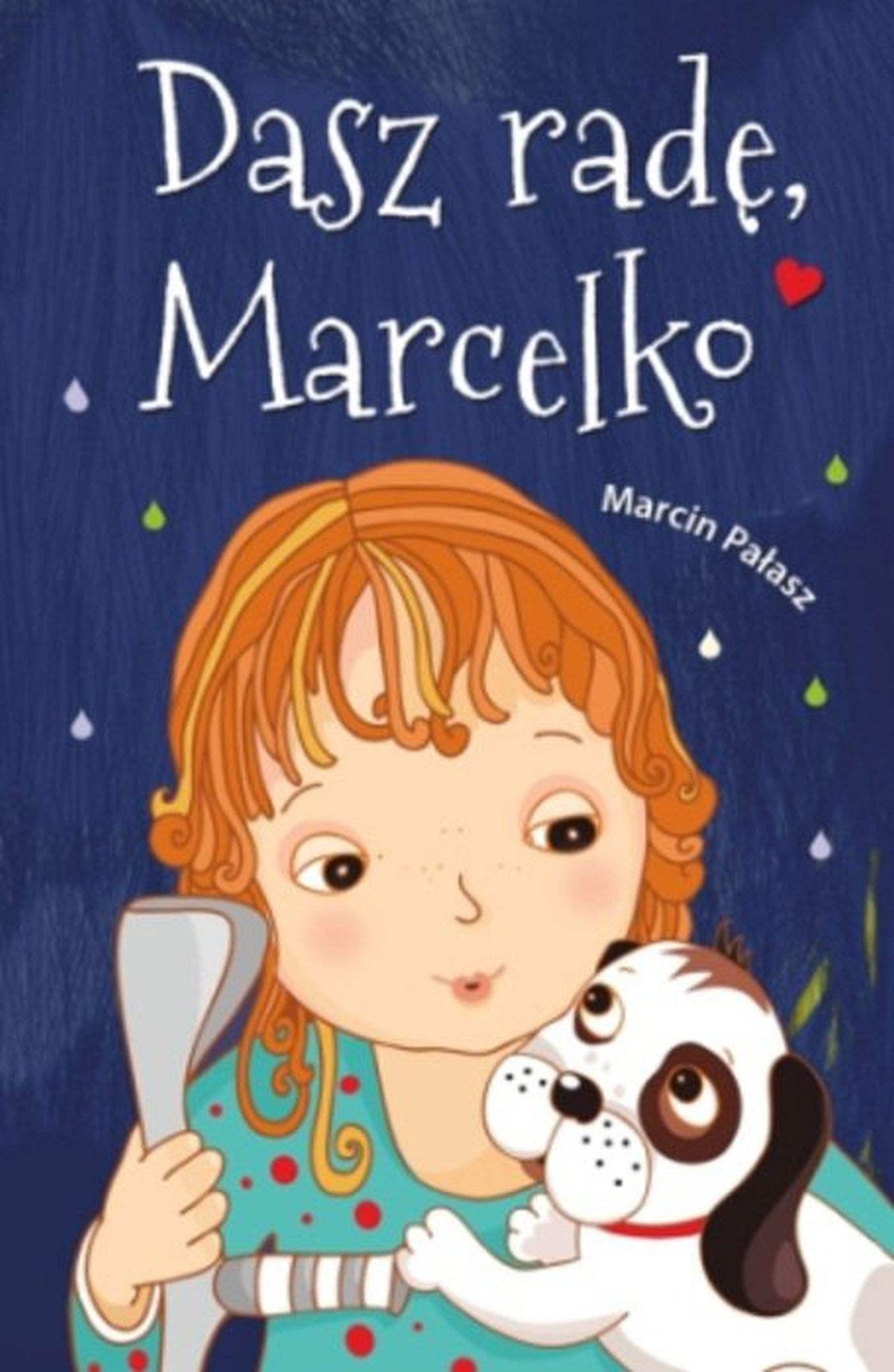 Dasz radę, Marcelko - Ebook (Książka EPUB) do pobrania w formacie EPUB