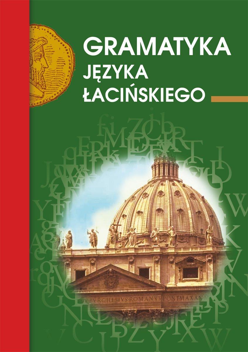 Gramatyka języka łacińskiego - Ebook (Książka PDF) do pobrania w formacie PDF