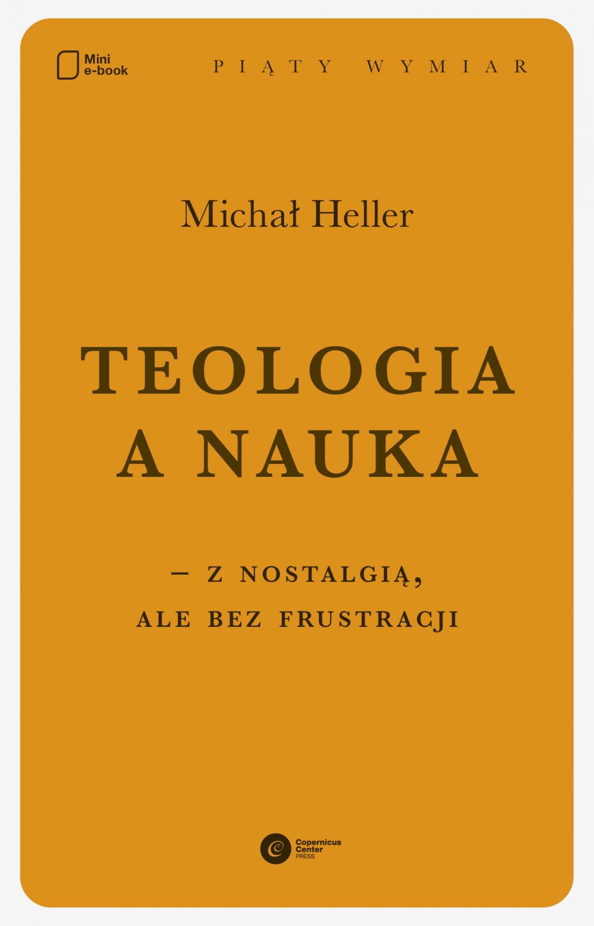 Teologia a nauka – z nostalgią ale bez frustracji - Ebook (Książka na Kindle) do pobrania w formacie MOBI