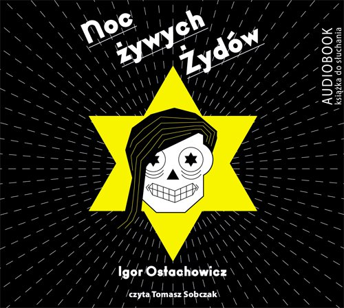 Noc żywych Żydów - Audiobook (Książka audio MP3) do pobrania w całości w archiwum ZIP