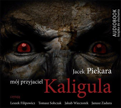 Mój przyjaciel Kaligula - Audiobook (Książka audio MP3) do pobrania w całości w archiwum ZIP