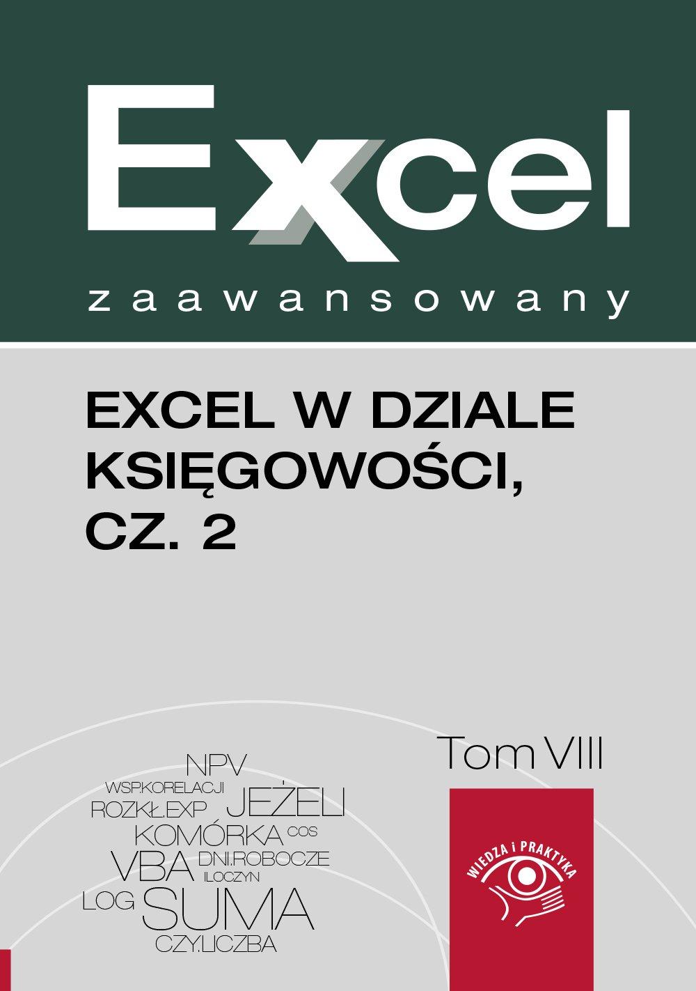 Excel w dziale księgowości. Część 2 - Ebook (Książka EPUB) do pobrania w formacie EPUB