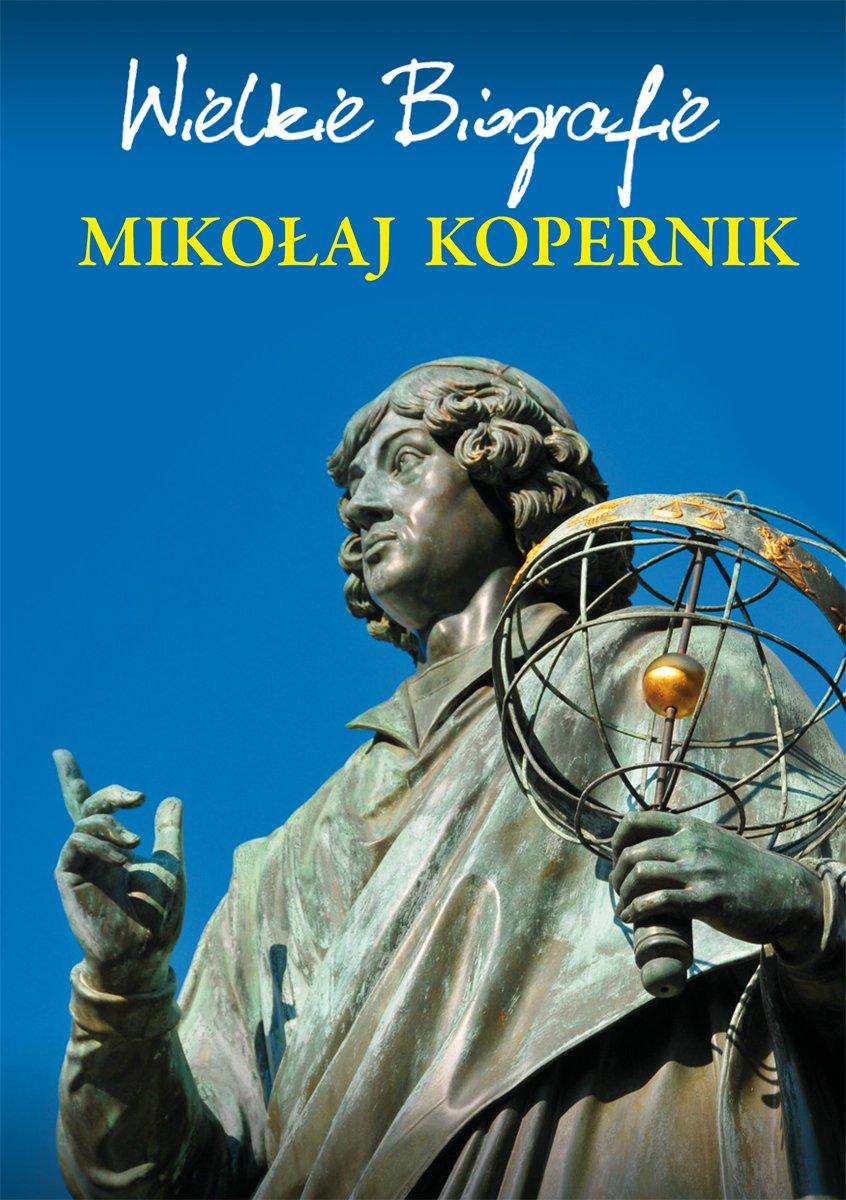Mikołaj Kopernik. Wielkie Biografie - Ebook (Książka PDF) do pobrania w formacie PDF