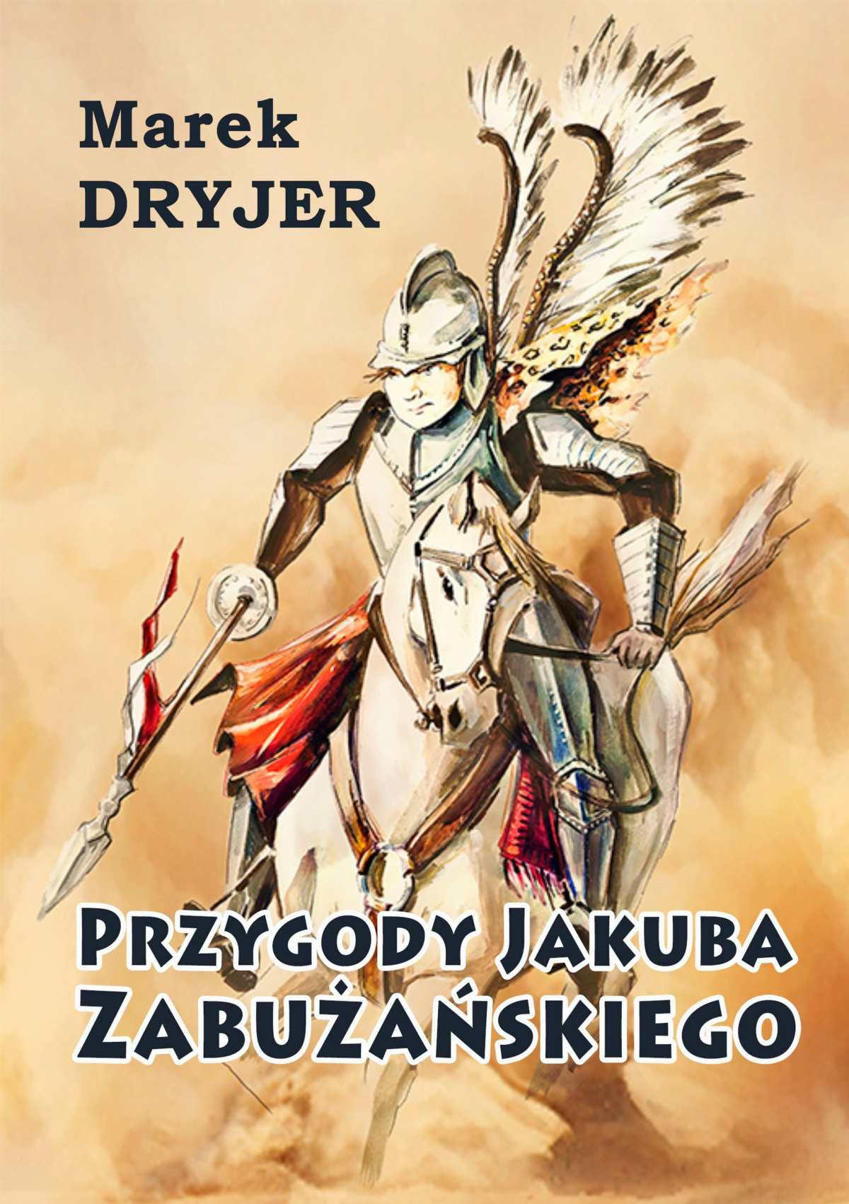 Przygody Jakuba Zabużańskiego - Ebook (Książka EPUB) do pobrania w formacie EPUB