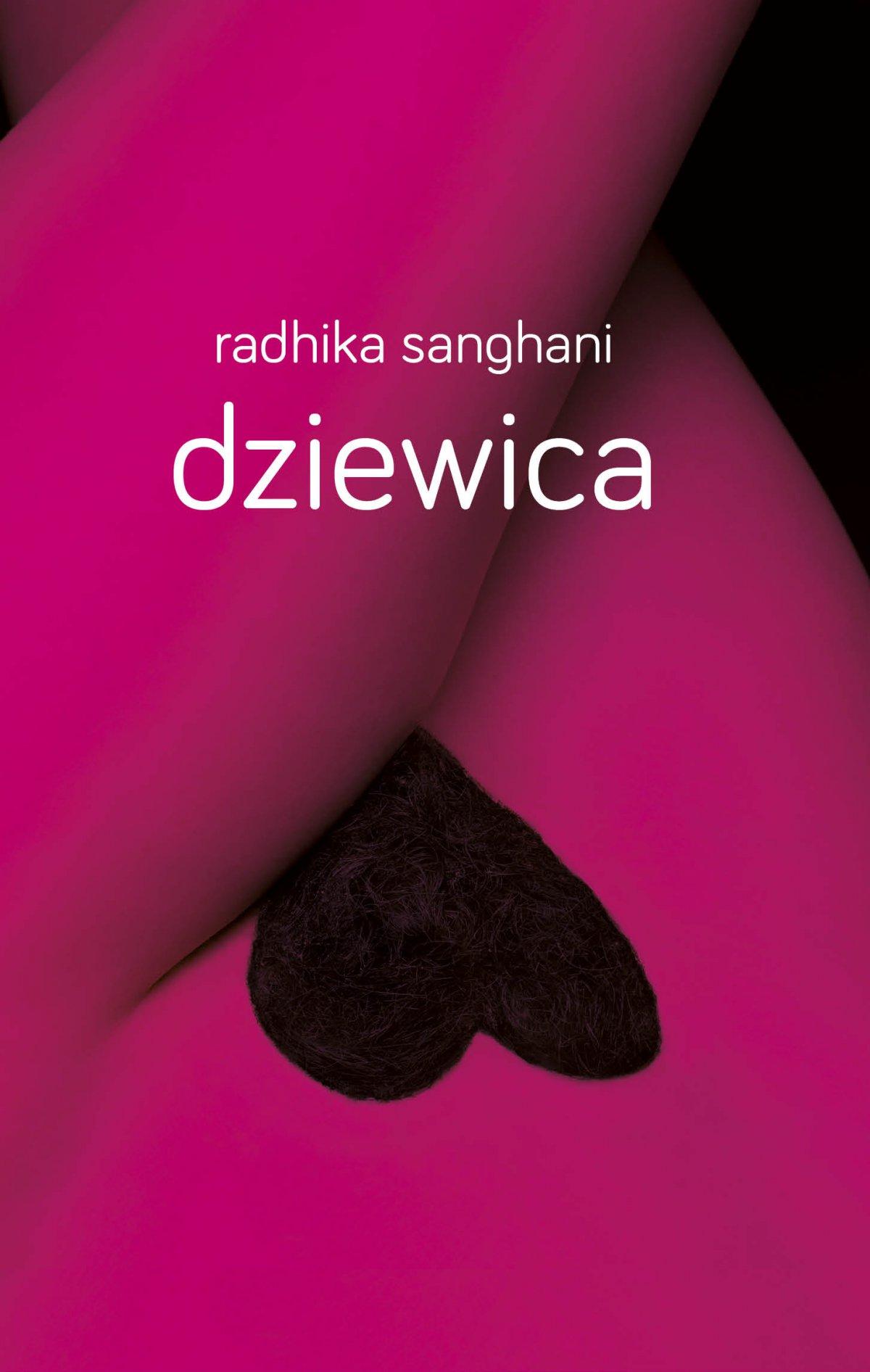 Dziewica - Radhika Sanghani