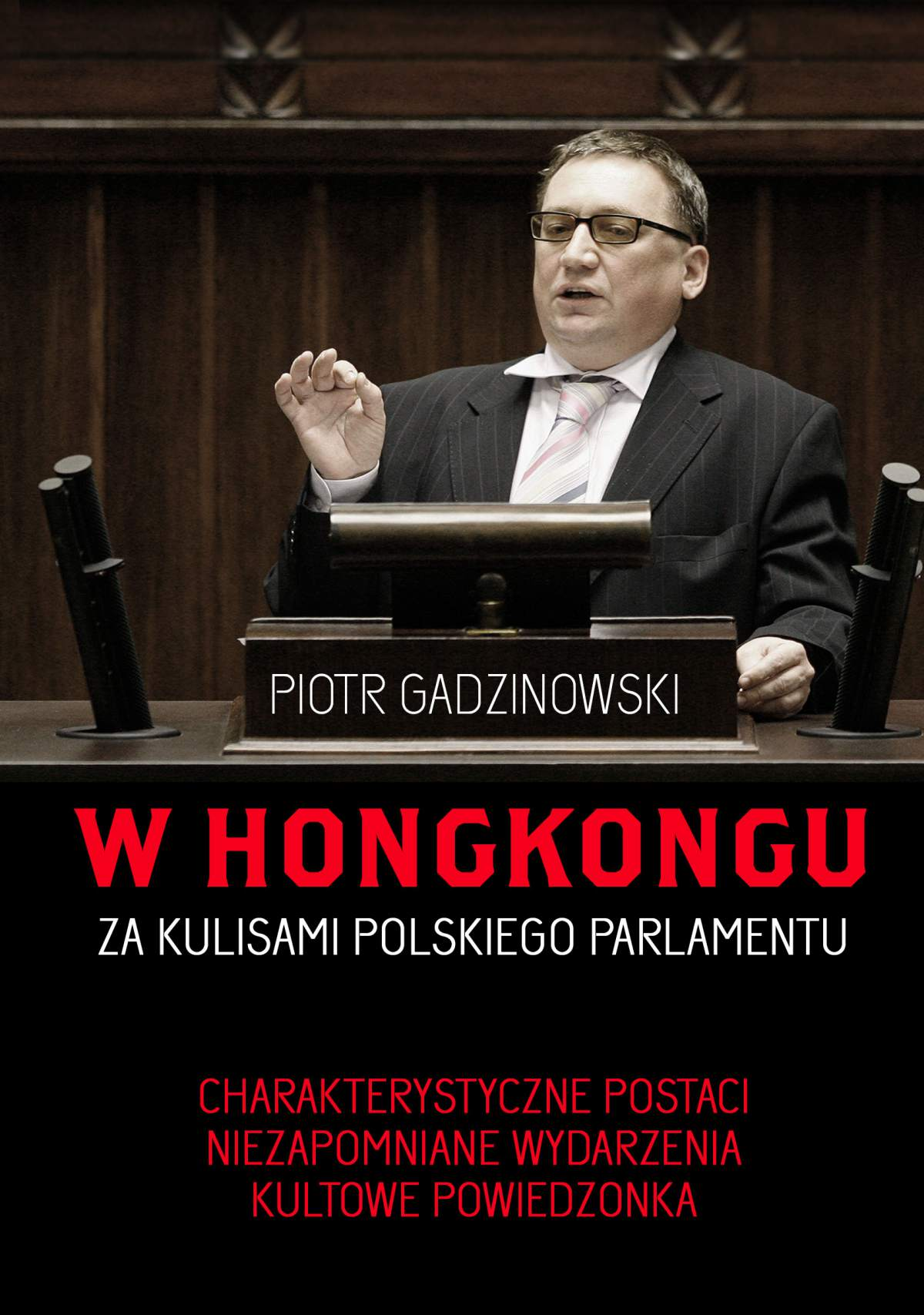 W Hongkongu. Za kulisami polskiego parlamentu - Ebook (Książka EPUB) do pobrania w formacie EPUB