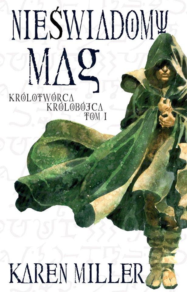 Nieświadomy Mag. Tom I Królotwórca Królobójca - Ebook (Książka EPUB) do pobrania w formacie EPUB