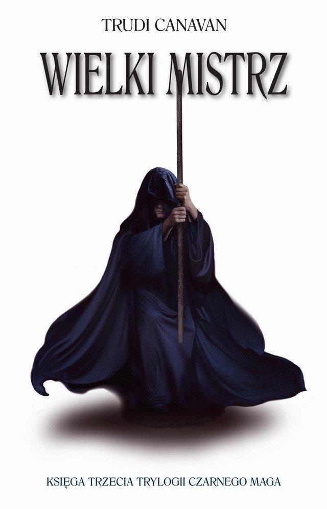 Wielki Mistrz. Księga III Trylogii Czarnego Maga - Ebook (Książka EPUB) do pobrania w formacie EPUB